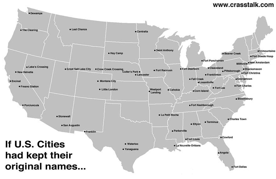 If US Cities Had Kept Their Original Names