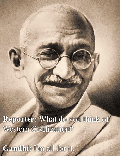 Mohandas Gandhi vs Western Civilization