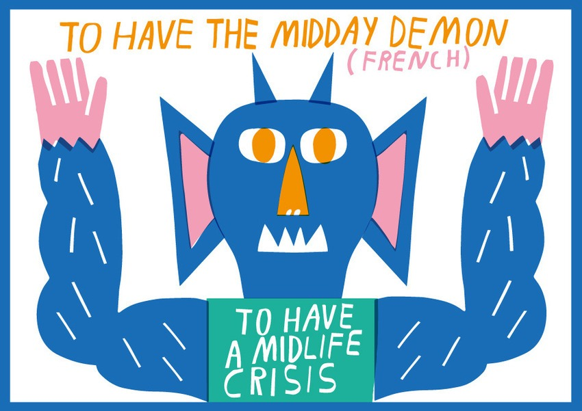 To have the midday demon