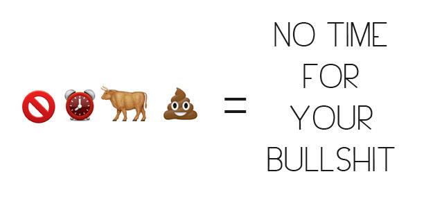No Time For Your Bullshit Emoji