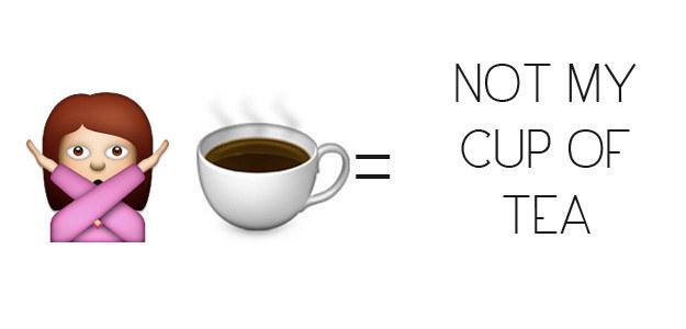 Not My Cup Of Tea Emoji